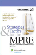 Strategies and Tactics for the MPRE (Multistate Professional Responsibility Exam)