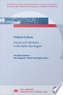 Political culture Texte imprim   values and identities in the Baltic Sea region The Baltic Sea region  Northern dimensions   European perspectives