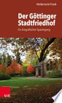 Der Göttinger Stadtfriedhof