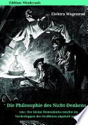 Die Philosophie Des Nicht Denkens Oder Der Kleine Homunkulus M Chte Im Vorderlappen Des Gro Hirns Abgeholt Werden