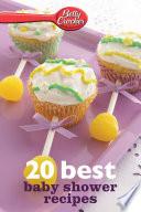 Betty Crocker 20 Best Baby Shower Recipes