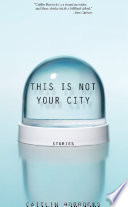This Is Not Your City Book PDF