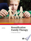 Reunification Family Therapy Childhood Problems Are Often Related