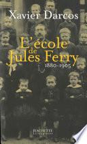 L   cole de Jules Ferry 1880 1905