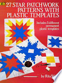 27 Star Patchwork Patterns with Plastic Templates Squares Pierced Star Octagonal Star Missouri