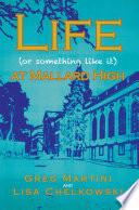 Life (Or Something Like It) at Mallard High Emotionally And Make Them Cry Meet Tony Calamari