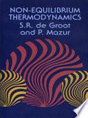 Non Equilibrium Thermodynamics