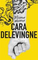 Mirror, Mirror by Cara Delevingne
