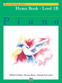 Alfred's Basic Piano Library - Hymn Book 1B