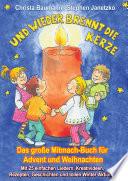 Und wieder brennt die Kerze   Das gro  e Mitmach Buch f  r Advent und Weihnachten