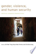 Gender, Violence, and Human Security Conflict And Even Intrastate Conflict May