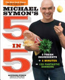 Michael Symon s Five in Five