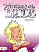 Princess Of The Bride