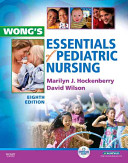 Wong s Essentials of Pediatric Nursing