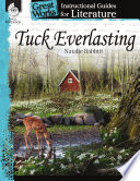 An Instructional Guide for Literature  Tuck Everlasting