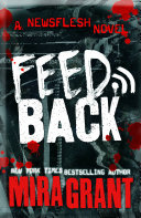 Feedback Bestselling Newsflesh Series There Are Two Sides To