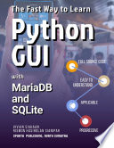The Fast Way To Learn Python Gui With Mariadb And Sqlite