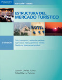 Estructura del mercado tur  stico 2     edici  n Para El M?dulo Profesional De Estructura Del