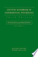 Stevens Handbook Of Experimental Psychology Sensation And Perception book