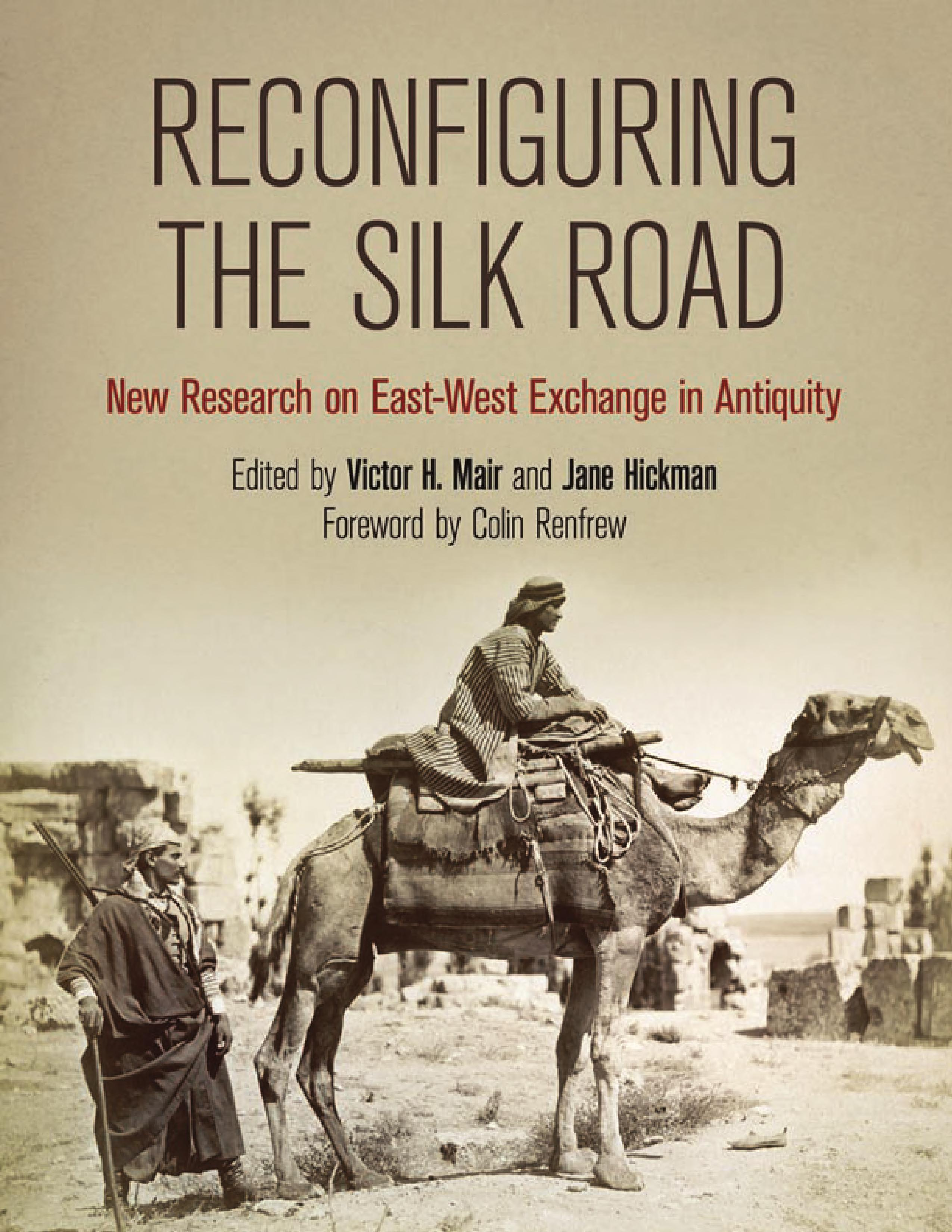Reconfiguring the Silk Road the Middle Ages, a