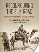 Reconfiguring the Silk Road Network Of Trade And Migration