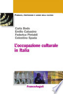 L occupazione culturale in Italia