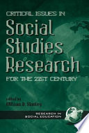 Critical Issues in Social Studies Research for the 21st Century
