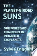 The Planet Girded Suns