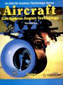 Aircraft: Gas Turbine Engine Technology