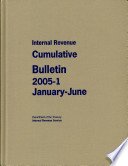 Internal Revenue Cumulative Bulletin 2005-1, January-June