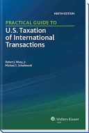 Practical Guide to U S  Taxation of International Transactions