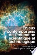 Enjeux contemporains de l   ducation scientifique et technologique
