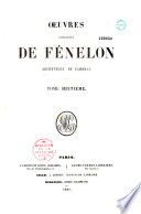 Oeuvres complètes de Fénelon,...