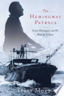 The Hemingway Patrols