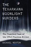 Book The Texarkana Moonlight Murders