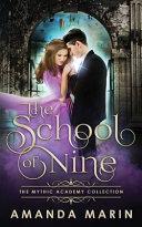 The School Of Nine
