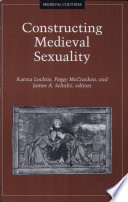 Constructing Medieval Sexuality