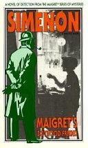 Maigret's Boyhood Friend Whose Mistress Has Been Shot To