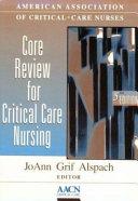 Core Review for Critical Care Nursing