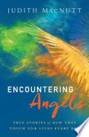 Encountering Angels