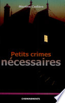 Petits crimes nécessaires