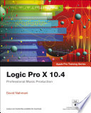 Logic Pro X 10 4 Apple Pro Training Series