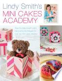 Lindy Smith s Mini Cakes Academy