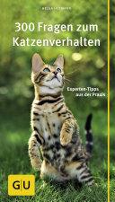 300 Fragen zum Katzenverhalten