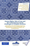 download ebook human rights, rule of law and the contemporary social challenges in complex societies: proceedings of the xxvi world congress of philosophy of law and social philosophy of the internationale vereinigunf für rechts- und sozialphilosophie pdf epub