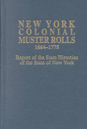 Book New York Colonial Muster Rolls, 1664-1775