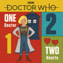 Doctor Who: One Doctor, Two Hearts : help of the doctor and friends! one...