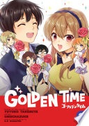 Golden Time Vol. 9 : his memories of his current life...