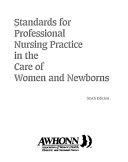 Standards for professional nursing practice in the care of women and newborns