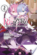 Re ZERO  Starting Life in Another World   Vol  2  light novel